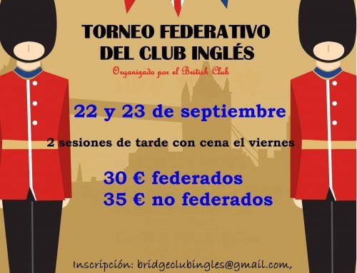 TORNEO FEDERATIVO DE BRIDGE DEL CLUB INGLÉS 22 Y 23 DE SEPTIEMBRE ORGANIZA EL BRITISH CLUB